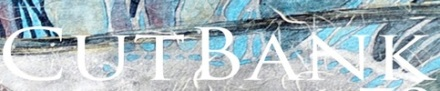 CutBank Literary Magazine